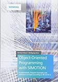 img - for Object-Oriented Programming with SIMOTION: Fundamentals, Program Examples and Software Concepts According to IEC 61131-3 book / textbook / text book