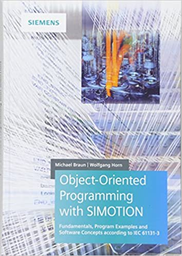 Object-Oriented Programming with SIMOTION: Fundamentals, Program
