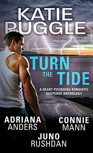 Turn the Tide by [Ruggle, Katie, Anders, Adriana, Rushdan, Juno, Mann, Connie]