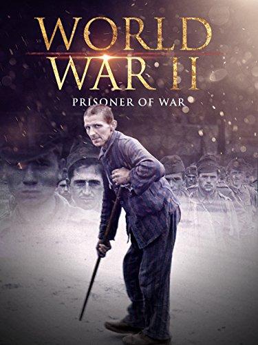 World War II: Prisoners of War ()