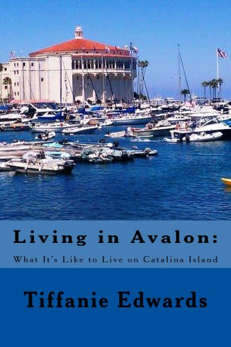 (Living in Avalon: What It's Like to Live on Catalina Island)