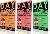 DAY TRADING: Intermediate. Advanced and Strategy Guide to Crash It with Day Trading - Day Trading Bible (Day Trading, Trading Strategies, Option Trading, Forex, Binary Option, Penny Stock)