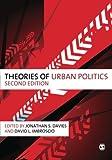 Theories of Urban Politics 2nd Edition