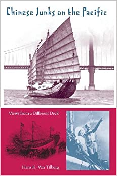 Book Chinese Junks on the Pacific: Views from a Different Deck (New Perspectives on Maritime History and Nautical Archaeology) by Hans Konrad Van Tilburg (2013-11-19)