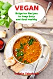 Easy Vegan Recipes for Better Health and Natural Weight LossBestselling cookbook author Vesela Tabakova presents Vegan Bulgarian Recipes to Keep Body and Soul Healthy. Healthy cooking is mostly home cooking and slow cooking. Bulgarian vegan meals are...