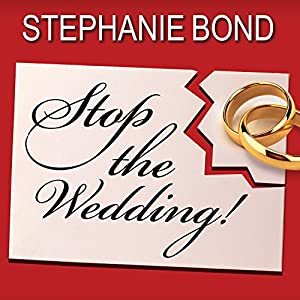 Stop the Wedding! Audiobook