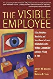 The Visible Employee, Jeffrey M. Stanton and Kathryn R. Stam, 0910965749