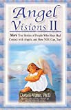 download ebook angel visions ii: more true stories of people who have had contact with angels, and how you can, too! (v. 2) pdf epub