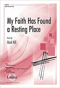 Book My Faith Has Found a Resting Place (Sacred Anthem, SATB, Piano)