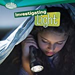 Investigating Light | Sally M. Walker