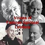 Voices of Famous Spiritual Leaders | Arthur Ford,Thomas Merton,Harry Edwards,Ernest Holmes