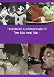 Television Commercials Of The 60s And 70s !