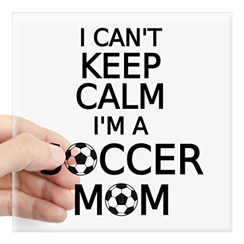 CafePress I Cant Keep Calm, I Am A Soccer Mom Sticker Square Bumper Sticker Car Decal, 3