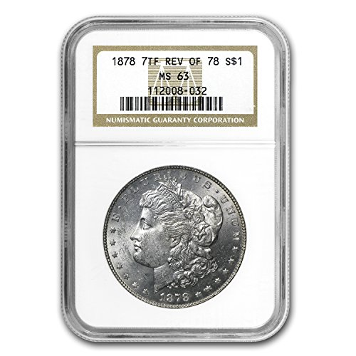 1878 Morgan Dollar 7 TF Rev of 78 MS-63 NGC $1 MS-63 NGC