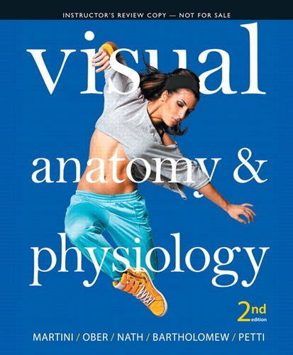 Download Instructors Review Copy for Visual Anatomy & Physiology ...