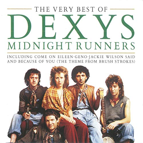 The Very Best of Dexys Midnight Runners (The Best Of Dexys Midnight Runners)
