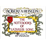 By Robert A. Heinlein The Notebooks of Lazarus Long [Paperback]