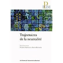 TRAJECTOIRES DE LA NEUTRALITÉ