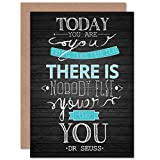 Youer Than You Dr Seuss Quote Typography Blank Birthday Card