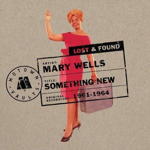 MARY WELLS - Something New: Motown Lost & Found - Zortam Music