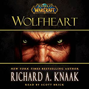 World of Warcraft: Wolfheart Audiobook