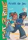 Foot 2 Rue, tome 13 : Arrêt de jeu par Télé Images Kids