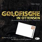 Goldfische in Ottensen (Hamburg-Krimis 6) | Robert Brack