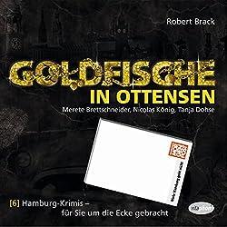 Goldfische in Ottensen (Hamburg-Krimis 6)