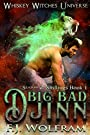 Big Bad Djinn: Whiskey Universe Season 2 (Shiftings Book 1)