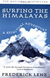 Front cover for the book Surfing the Himalayas: A Spiritual Adventure by Frederick Lenz