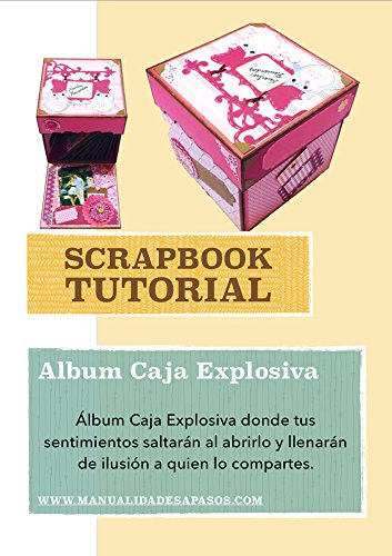 Tutorial paso a paso Album Caja Explosiva (Spanish Edition) by [aPasos, Manualidades