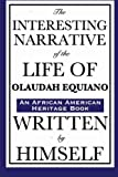 The Interesting Narrative of the Life of Olaudah Equiano, Olaudah Equiano, 1604592419