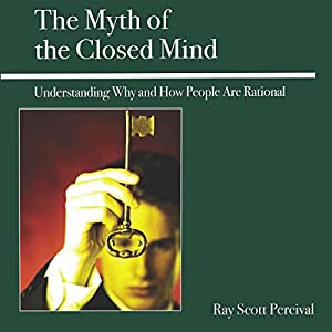 The Myth of the Closed Mind Audiobook