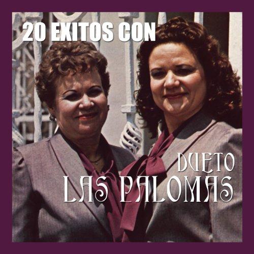 .com: 20 Exitos Con Las Palomas: Dueto Las Palomas: MP3 Downloads