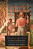 Book cover from Human Action: A Treatise on Economics by Ludwig Von Mises