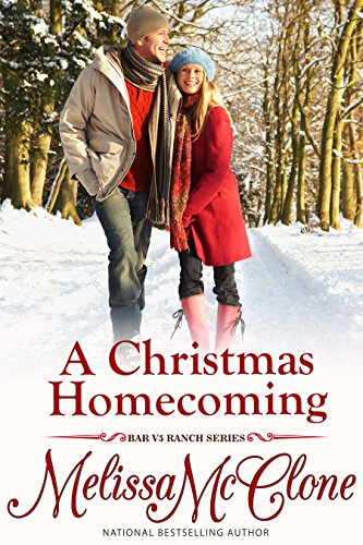 A Christmas Homecoming (Bar V5 Ranch) by [McClone, Melissa]