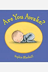 Are You Awake? by Sophie Blackall (2011-05-24) Hardcover