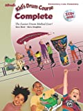 Alfred's Kid's Drum Course Complete: The Easiest Drum Method Ever!, Book and 2 CDs