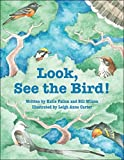 img - for Look, See the Bird! book / textbook / text book