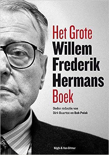 Het Grote Willem Frederik Hermans Boek Amazoncouk Dirk