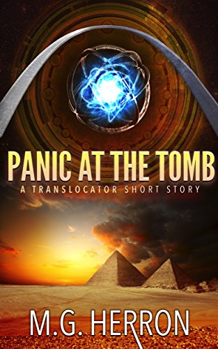 Panic at the Tomb: A Translocator Short Story