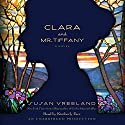 Clara and Mr. Tiffany: A Novel Audiobook by Susan Vreeland Narrated by Kimberly Farr