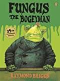 Fungus the Bogeyman: The 35th Anniversary Edition