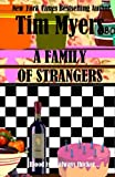 A Family of Strangers, Tim Myers, 1463785100