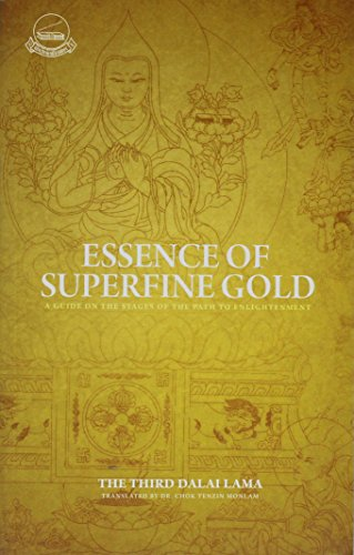 The Essence of Superfine Gold: A Guide on Stages of the Paths to Enlightenment