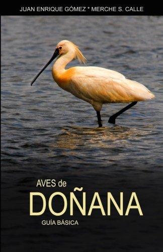 Aves de Doñana (Spanish Edition) [Juan Enrique Gomez - Merche S. Calle] (Tapa Blanda)