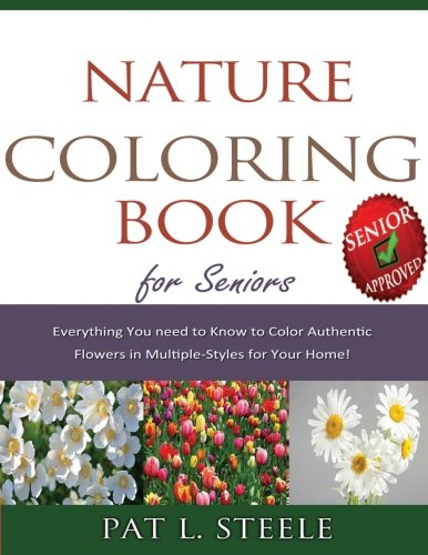 Coloring Books for Seniors: Including Books for Dementia and Alzheimers - Nature Coloring Book For Seniors