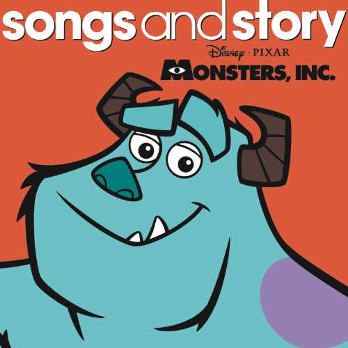 Songs and Story: Monsters, Inc.