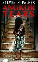 ANGKOR TEARS (THE ANGKOR SERIES BOOK 2)