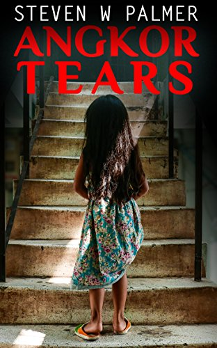 Angkor Tears (The Angkor Series Book 2)